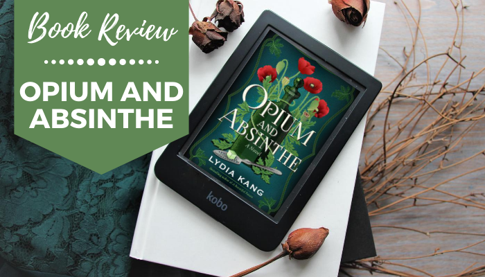 Opium and Absinthe Book Review