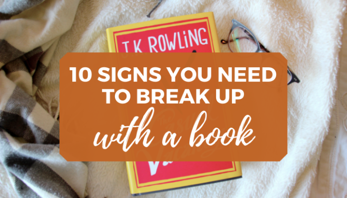 Signs to Break Up with a Book Blog