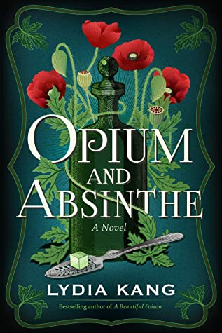 Opium and Absinthe Lydia Kang Book Cover