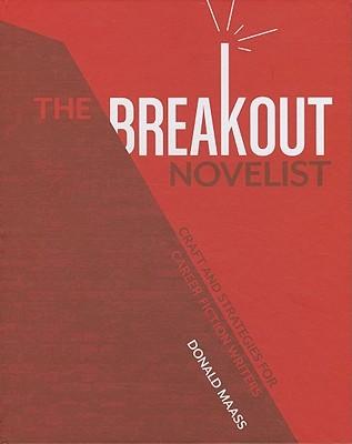 The Breakout Novelist Top Writing Book
