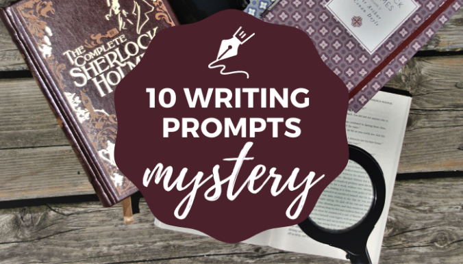 10 Writing Prompts for Mystery Writers for Inspiration