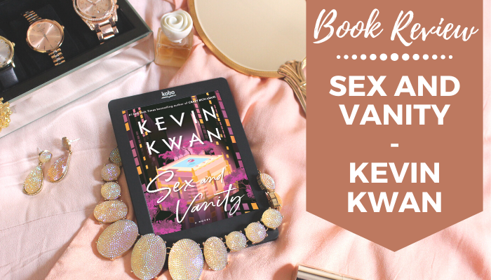 Book Review Sex and Vanity Kevin Kwan