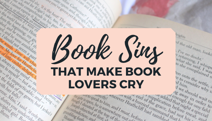 Book Sins that make bookworms cry