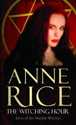 the witching hour anne rice books to read about witches