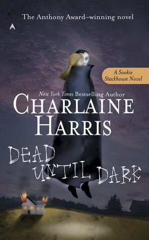 charlaine harris dead until dark books to read on the supernatural