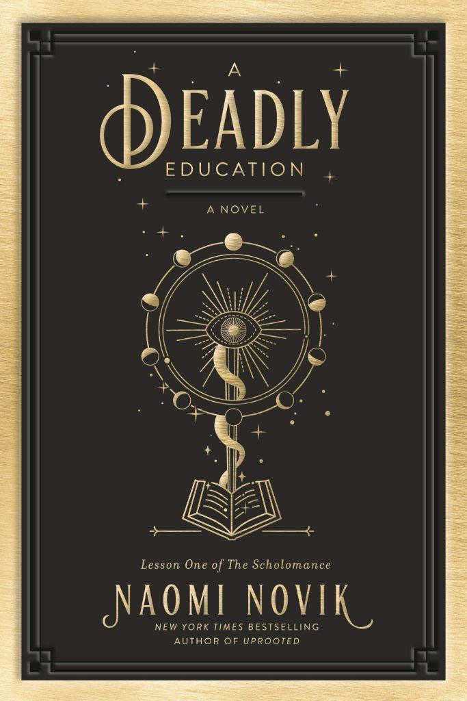 A Deadly Education Naomi Novik book release book cover