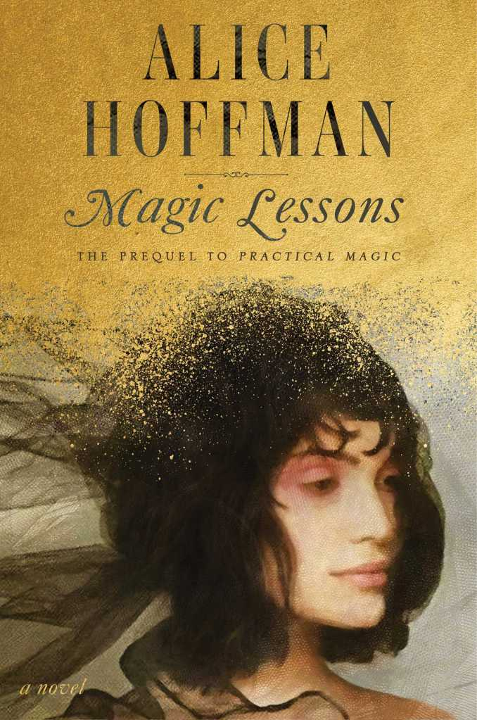 Magic Lessons Alice Hoffman book release cover