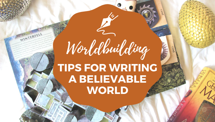 Fantasy worldbuilding tips for writers for your next novel