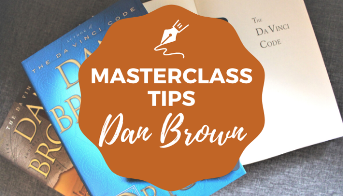 Masterclass Writing Tips from Dan Brown