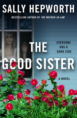 the good sister sally hepworth book release 2021