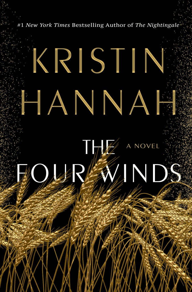 the four winds kristin hannah book release 2021
