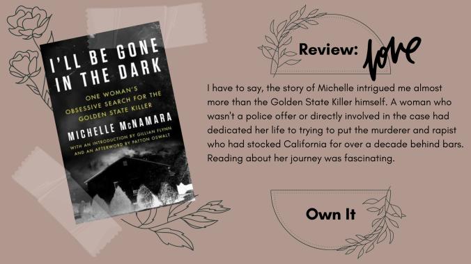 I'll Be Gone in the Dark Michelle McNamara Book Review