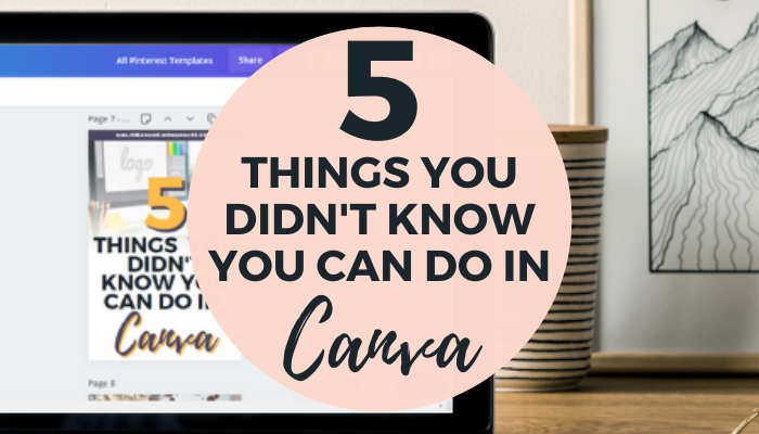 tips and tricks for canva you didn't know