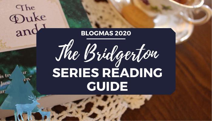 The Bridgerton Series Reaing Guide