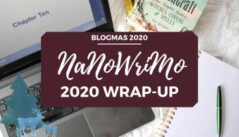 nanowrimo 2020 writing wrap up