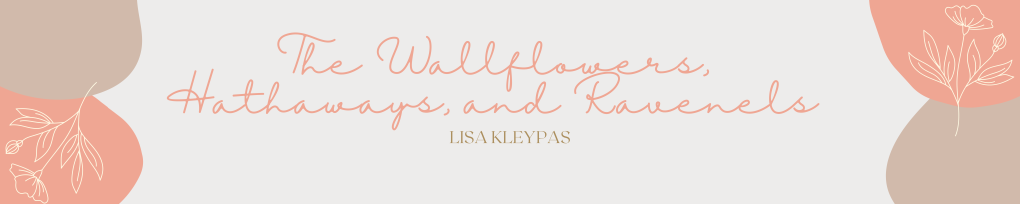 the wallflowers, the hathaways, and the ravenels lisa kleypas