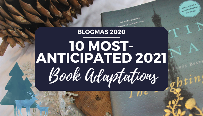 10 most anticipated 2021 book to movie and tv adaptations