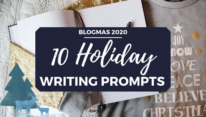 10 holiday writing prompts