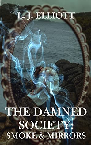 damned society smoke and mirrors review