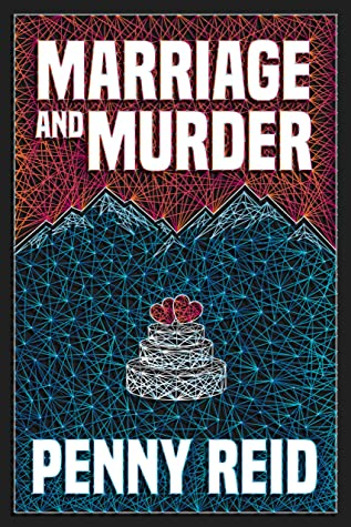 marriage and murder penny reid