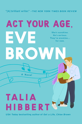 act your age, eve brown talia hibbert march book release