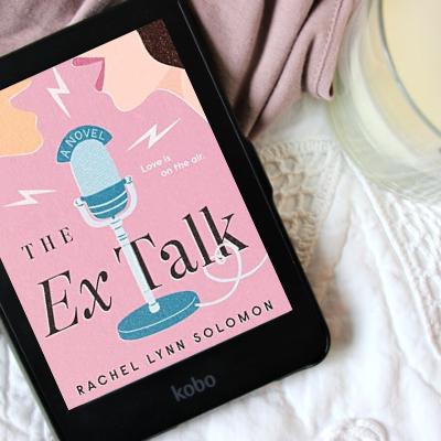 the ex talk rachel lynn solomon book review