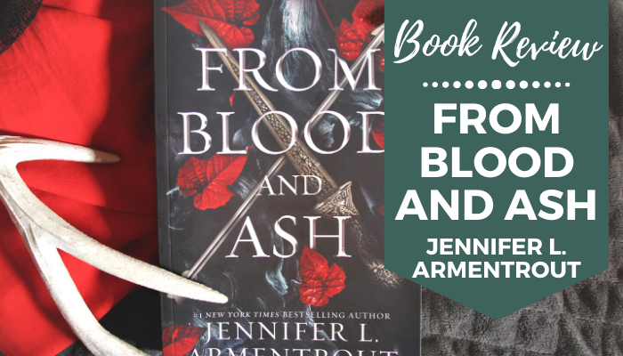 from blood and ash jennifer armentrout book review