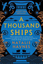 book review a thousand ships by natalie haynes