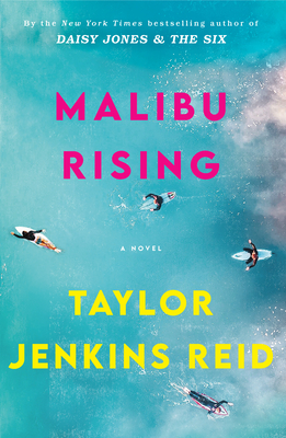 Cover of Malibu Rising by Taylor Jenkins Reid with people swimming on surg boards in water